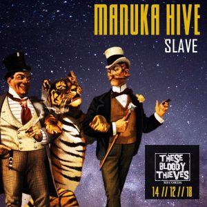Manuka Hive Slave Art